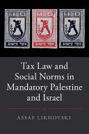 Tax Law and Social Norms in Mandatory Palestine and Israel