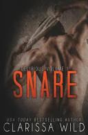 Snare  Delirious Book 1