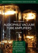 Audiophile Vacuum Tube Amplifiers