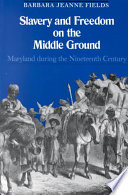 Book Slavery and Freedom on the Middle Ground