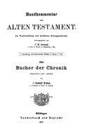Die Bücher der Chronik [übersetzt und erklärt von Rudolf Kittel] und Esra, Nehemia und Esther