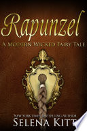 A Modern Wicked Fairy Tale  Rapunzel