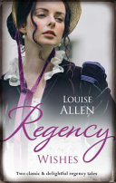 Regency Wishes/His Housekeeper's Christmas Wish/His Christmas Countess : marquess of avenmore, has always...