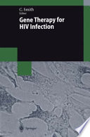 Gene Therapy for HIV Infection
