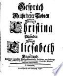Gespräch im Reiche derer Todten zwischen der Königin Christina in Schweden und der Königin Elisabeth in Engelland