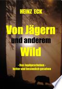 Von Jägern und anderem Wild