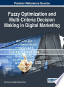 Fuzzy Optimization And Multi Criteria Decision Making In Digital Marketing