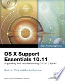 Os X Support Essentials 10 11 Apple Pro Training Series Includes Content Update Program