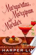 Margaritas  Marzipan  and Murder
