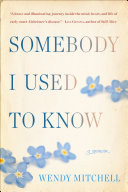 Somebody I Used to Know Book