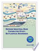 Defense Industrial Base Capabilities Study  Battlespace Awareness  January 2004