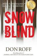Snowblind Samuel Mulwrey Must Command His Army Ranger Platoon