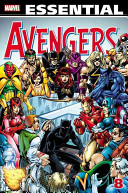 Essential Avengers - : in the stories presented within...