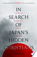 In Search Of Japan S Hidden Christians