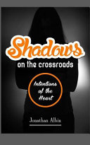 Shadows On The Crossroads