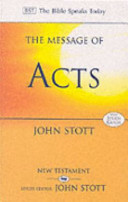 The Message of Acts (The Bible Speaks Today)