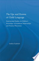The Ups and Downs of Child Language