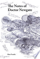 The Notes Of Dr Newgate book