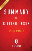 Summary of Killing Jesus