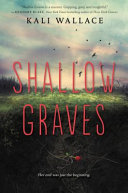 Shallow Graves : for fans of holly black...