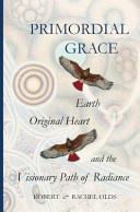 Primordial Grace