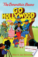 The Berenstain Bears Chapter Book  Go Hollywood