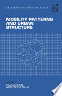 Mobility Patterns And Urban Structure : centrality in travel behaviour and in more sustainable...
