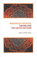 Indigenous Peoples, Racism and the United Nations