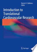 "Introduction To Translational Cardiovascular Research : (""bench"") findings with the clinical practice..."
