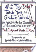 What They Didn t Teach You in Graduate School