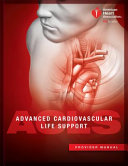 Advanced Cardiovascular Life Support: Provider Manual