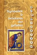 Symboliek En Betekenis Van Getallen