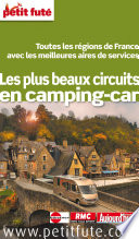 Les plus beaux circuits en camping car 2014 Petit Fut    avec cartes  photos   avis des lecteurs