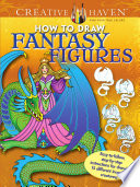 Creative Haven How to Draw Fantasy Figures