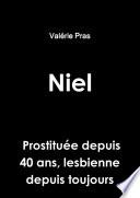Niel, prostituée depuis 40 ans, lesbienne depuis toujours