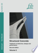 Structural Concrete Textbook  Volume 5