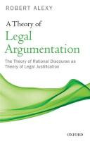 A Theory of Legal Argumentation