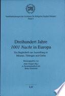 Dreihundert Jahre 1001 Nacht in Europa