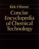 Concise Encyclopedia of Chemical Technology