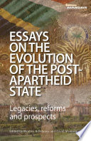 Essays on the Evolution of the Post Apartheid State