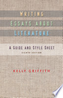 Writing Essays About Literature Guide Or As A Supplement To Anthologies
