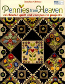 Pennies From Heaven : with a vibrant collection of companion projects. it...