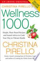 Christina Pirello S Wellness 1000 Deluxe