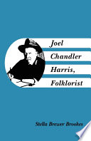 Joel Chandler Harris Folklorist