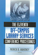 The Eleventh Off Campus Library Services Conference Proceedings