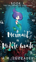 Book A Mermaid in Middle Grade