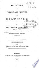 Outlines Of The Theory And Practice Of Midwifery