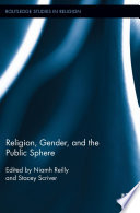 Religion  Gender  and the Public Sphere