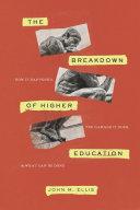 The Breakdown of Higher Education Book