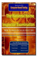 The National Home Inspector Examination  How to Pass on Your First Try